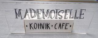 Pleksilasikyltti Mademoiselle Cafe